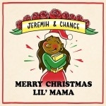 chance-the-rapper-jeremih-merry-christmas-lil-mama